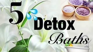 5 Detox Baths To Jump Start Your Detox