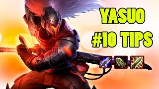 Yassuo   10 More Tips For Yasuo