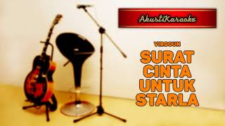 Virgoun   Surat Cinta Untuk Starla ( Karaoke Versi Akustik )
