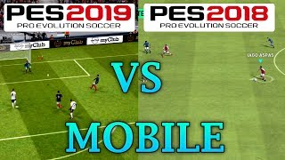 PES 2019 MOBILE VS PES 2018 MOBILE - GRAPHICS COMPARISON GAMEPLAY