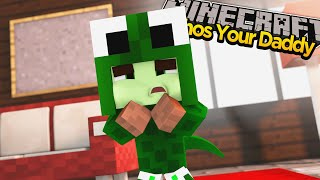 Minecraft : WHO'S YOUR DADDY - BABY LIZARD BULLIED FOR BEING SICK!