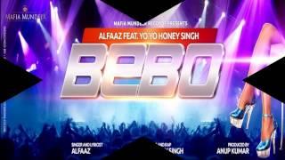 Bebo Alfaaz ft.Yo Yo Honey Singh Audio HQ | _ Lyrics In Description _ |