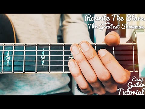 Guitar Chords with Strumming Patterns - Rewrite The Stars - Zac ...