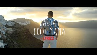 DARDAN ~ COCO MAMA (Lyrics)