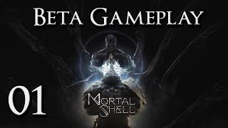Mortal Shell - Beta Gameplay Part 1: Fallgrim Outskirts