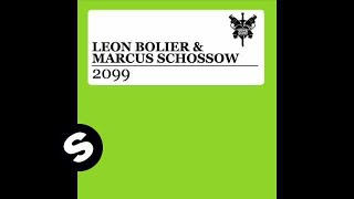 Leon Bolier & Marcus Schossow   2099