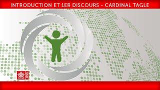 Introduction et 1er discours -cardinal Tagle 2019-02-21