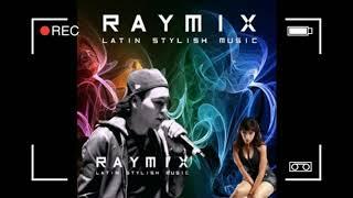 !!!RAYMIX SOLO EXITOS LOS MAS ESCUCHADOS!!!