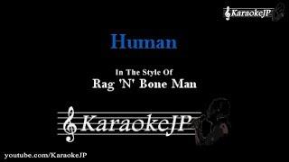 Human (Karaoke)   Rag 'n' Bone Man