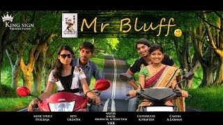 mr bluff - real funny telugu comedy short film
