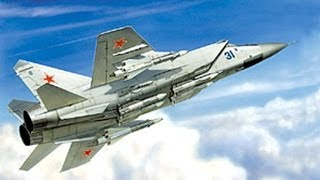 Истребители перехватчики МиГ 25 и МиГ 31