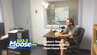 Union Duke Visits 103.3 Moose FM!