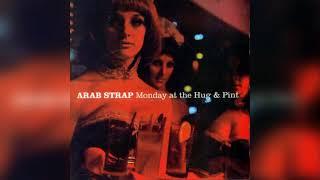 Arab Strap - Peep-Peep
