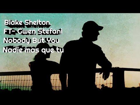 Blake Shelton & Gwen Stefani | Nobody But You | Nadie más que ti | Sub Esp | Nobody But You sub esp