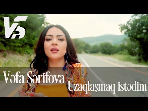 Vefa Serifova - Uzaqlasmaq Istedim 2019 (Official Music Video) mp3 yukle - mp3.DINAMIK.az