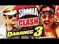 DABANGG 3 VS SIMBA | BIG CLASH | Salman Khan | Ranveer Singh