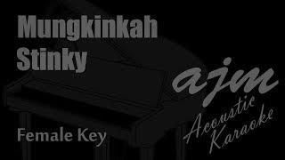 Stinky   Mungkinkah (Female Key) Acoustic Karaoke | Ayjeeme Karaoke