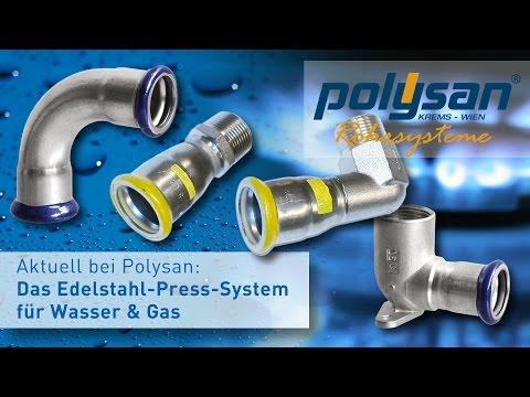 Das POLYSAN-Edelstahl-Press-System für die Trinkwasser- und Gasinstallation