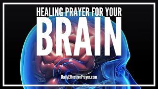 Prayer For The Brain - Prayer For Brain (Healing, Damage, Injury, Stroke, Etc)