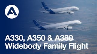 Airbus Widebody Family Flight With The A350 XWB, A380 And A330