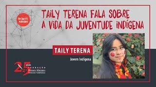 Taily Terena fala ao Reconexão Periferias sobre o que é ser jovem indígena no Brasil