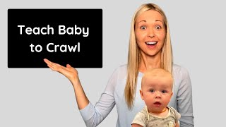 How to Teach Baby to Crawl & the 6 Different Crawling Styles