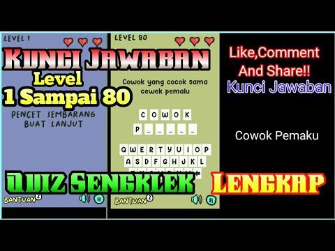 Kunci Jawaban Quiz Sengklek Level 1 Sampai 80 Lengkap Game Android Sengklek Man Kaskus