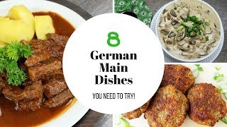 German Main Dishes - 8 Recipes You Need To Try