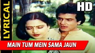 Main Tum Mein Sama Jaun With Lyrics |Lata Mangeshkar