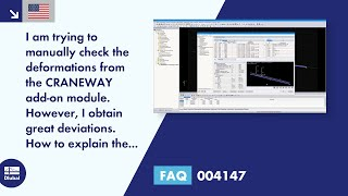 FAQ 004147 | I am trying to manually check the deformations from the CRANEWAY add-on module. However, I obtain great deviations. How to explain the differences?