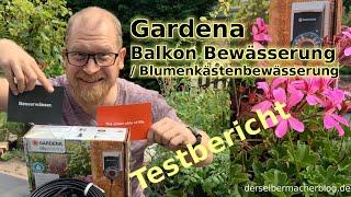 Gardena Balkon Bewässerung / Blumenkasten Bewässerung (Set, Test, Anleitung, Testbericht)