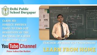 CLASS XII   Teacher - ANIRBAN ROY CHOWDHURY   PHYSICS   LAB   DPS DURGAPUR