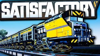 Optimized Trains are Very Satisfactory! | Satisfactory Early Access Gameplay Ep 48