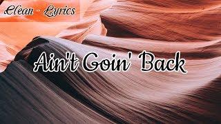Russ   Ain't Goin' Back (Clean   Lyrics)