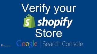 How to Verify Shopify Store with Google Search Console| Shopify 2017