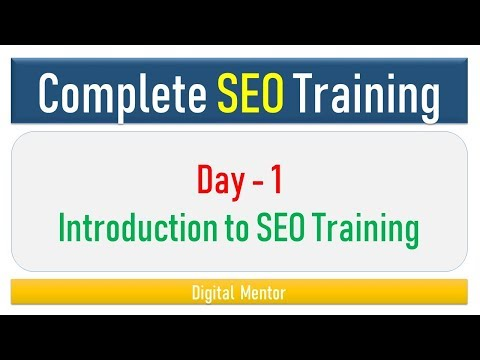 Day 1 - Introduction to Online Free SEO Training   Tutorial for Beginner