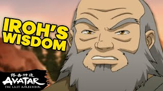 Uncle Iroh & His Top 15 Words Of Wisdom! | Avatar