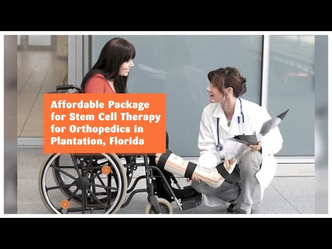 Affordable Package for Stem Cell Therapy for Orthopedics in Plantation, Florida