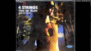 4 Strings - Take Me Away (Original Vocal Mix)