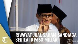 Sahamnya Anjlok, Ini Riwayat Penjualan Saham Sandiaga Uno Senilai RP663 Miliar untuk Modal Kampanye
