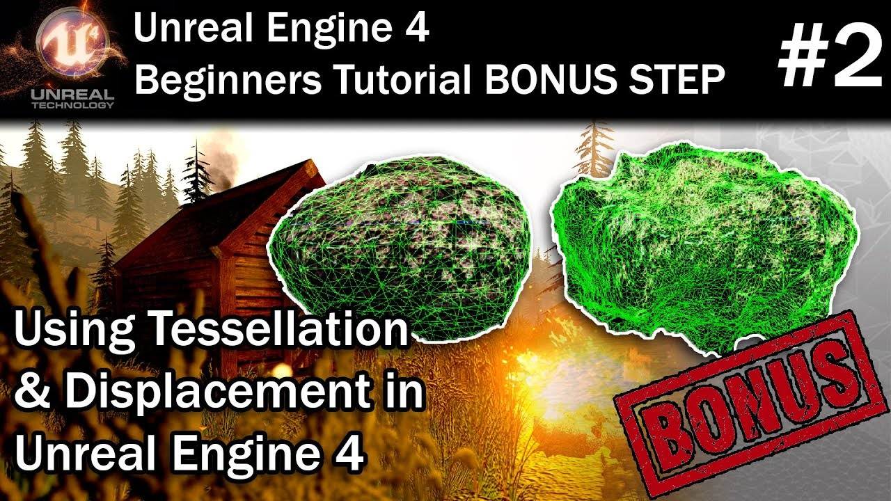 #2 Using Tessellation & Displacement in UE4 | Unreal Engine 4 for Beginners Tutorial Bonus Step