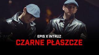 EPIS x INTRUZ - CZARNE PŁASZCZE