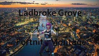 Ladbroke Grove   Fortnite Montage