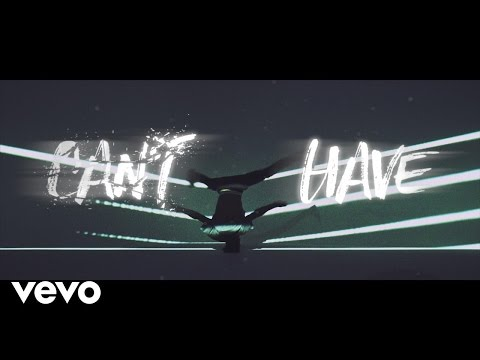 Can't Have (Lyric Video) Thumbnail