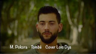 M. Pokora   Tombé  Cover Loïc Dys