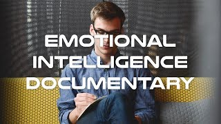 Emotional Intelligence Explained