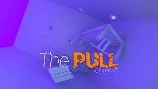 The Pull (Stereoscopic 360° VR film)