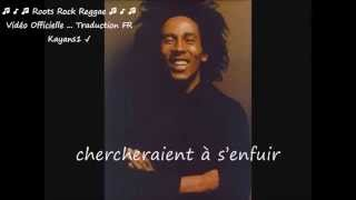 """Bob Marley """"who the cap fit"""" traduction FR"""