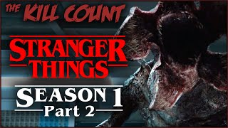 Stranger Things: Season 1 (2016) [PART 2 of 2] KILL COUNT