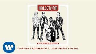 """Halestorm - """"Dissident Aggressor"""" (Judas Priest Cover) [OFFICIAL AUDIO]"""